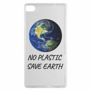 Huawei P8 Case No plastic save earth