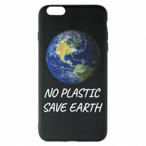 iPhone 6 Plus/6S Plus Case No plastic save earth