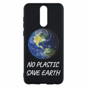 Huawei Mate 10 Lite Case No plastic save earth