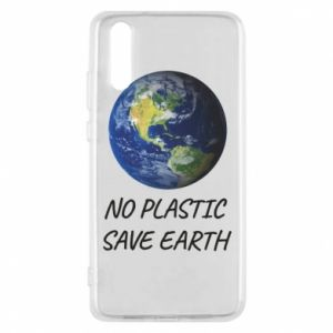 Huawei P20 Case No plastic save earth