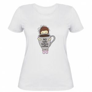 Koszulka damska No talki before coffee