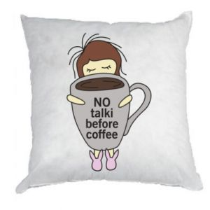 Poduszka No talki before coffee