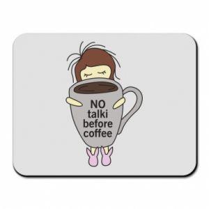 Podkładka pod mysz No talki before coffee