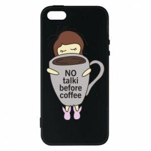 Etui na iPhone 5/5S/SE No talki before coffee