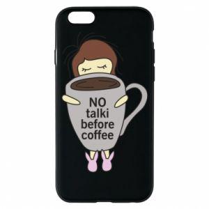 Etui na iPhone 6/6S No talki before coffee