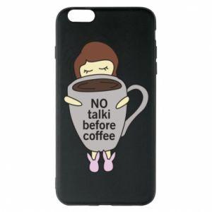 Etui na iPhone 6 Plus/6S Plus No talki before coffee