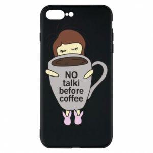 Etui na iPhone 8 Plus No talki before coffee