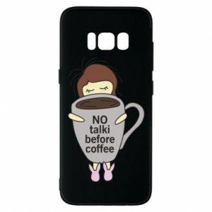 Etui na Samsung S8 No talki before coffee