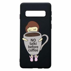 Etui na Samsung S10 No talki before coffee