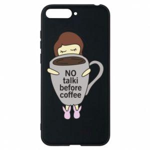 Etui na Huawei Y6 2018 No talki before coffee