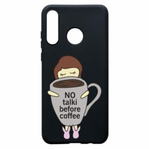 Etui na Huawei P30 Lite No talki before coffee