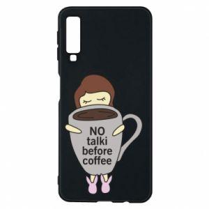 Etui na Samsung A7 2018 No talki before coffee