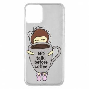 Etui na iPhone 11 No talki before coffee
