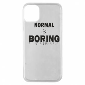 Etui na iPhone 11 Pro Normal is boring