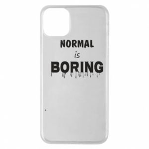 Etui na iPhone 11 Pro Max Normal is boring
