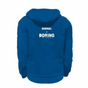 Bluza na zamek dziecięca Normal is boring