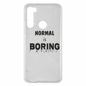 Etui na Xiaomi Redmi Note 8 Normal is boring