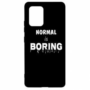 Etui na Samsung S10 Lite Normal is boring