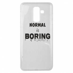 Etui na Samsung J8 2018 Normal is boring