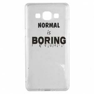 Etui na Samsung A5 2015 Normal is boring