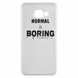 Etui na Samsung A3 2016 Normal is boring