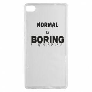 Etui na Huawei P8 Normal is boring