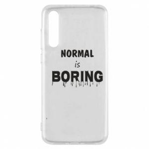 Etui na Huawei P20 Pro Normal is boring