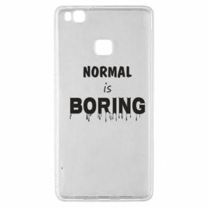 Etui na Huawei P9 Lite Normal is boring