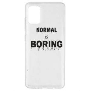 Etui na Samsung A51 Normal is boring