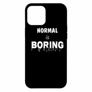 Etui na iPhone 12 Pro Max Normal is boring