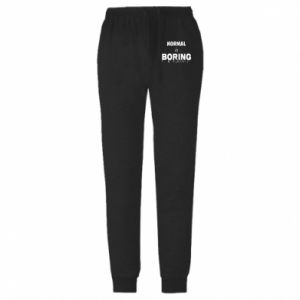 Spodnie lekkie męskie Normal is boring