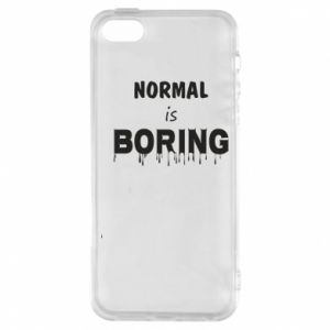 Etui na iPhone 5/5S/SE Normal is boring