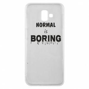 Etui na Samsung J6 Plus 2018 Normal is boring