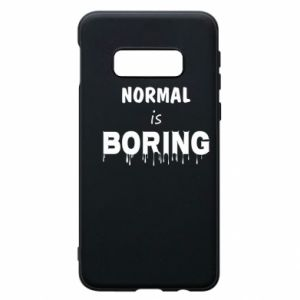 Etui na Samsung S10e Normal is boring