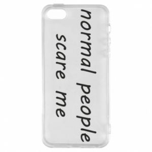 Etui na iPhone 5/5S/SE Normal people scare me