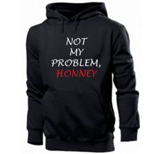 Bluza z kapturem męska Not my problem, honny