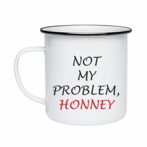 Kubek emaliowany Not my problem, honny