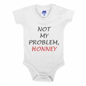 Body dziecięce Not my problem, honny