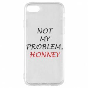 Etui na iPhone 7 Not my problem, honny