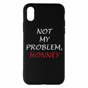 Etui na iPhone X/Xs Not my problem, honny