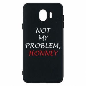 Etui na Samsung J4 Not my problem, honny