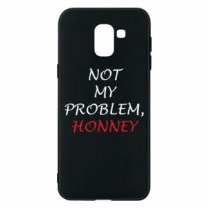 Etui na Samsung J6 Not my problem, honny