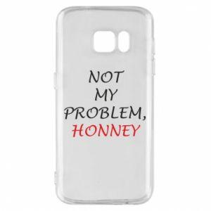 Etui na Samsung S7 Not my problem, honny