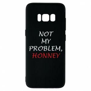 Etui na Samsung S8 Not my problem, honny