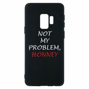Etui na Samsung S9 Not my problem, honny