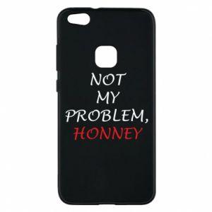 Etui na Huawei P10 Lite Not my problem, honny