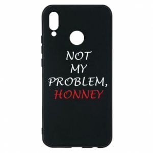 Etui na Huawei P20 Lite Not my problem, honny