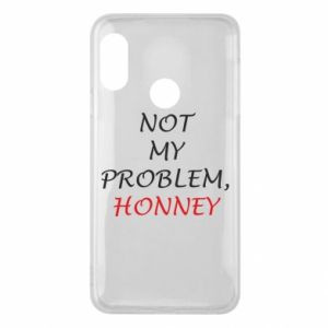 Etui na Mi A2 Lite Not my problem, honny