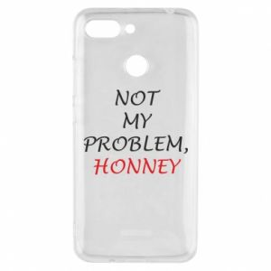 Etui na Xiaomi Redmi 6 Not my problem, honny