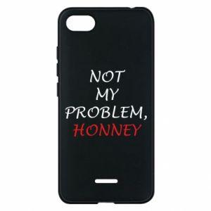 Etui na Xiaomi Redmi 6A Not my problem, honny